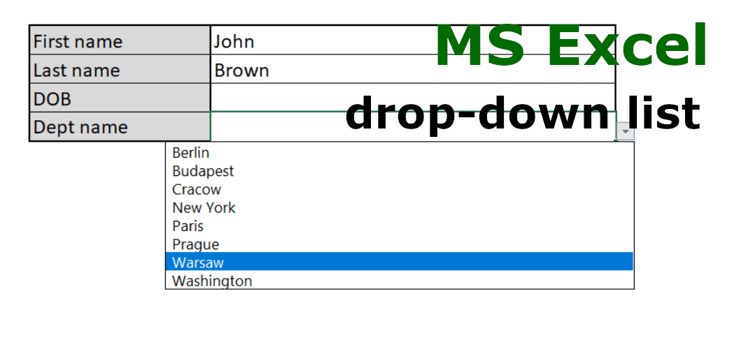 MS Excel –  How to create drop-down list in Excel?